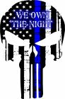Thin Blue Line Punisher Decal We own the night exterior window decal