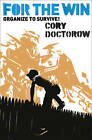 For the Win by Cory Doctorow (Paperback) New Book