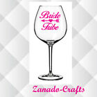 4,8 or 12 Bride Tribe Vinyl Decal Sticker Ideal for Wine Glass Wedding Hen Party