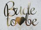 BRIDE TO BE cake topper - 4in,5in or 6in wide HEN PARTY, CELEBRATION