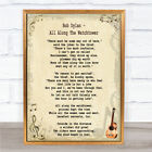 Bob Dylan All Along The Watchtower Song Lyric Quote Print