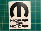 Mopar or No Car Vinyl Decal Multiple Colors and Sizes $2.25 USD on eBay