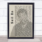 Sail On Shadow Song Lyric Quote Print
