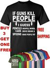 Gun T Shirt If Guns Kill People T-Shirt 2nd Amendment Gun Rights Funny 2A Tee  image