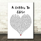 A Letter To Elise Heart Song Lyric Quote Print