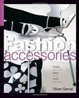 Fashion Accessories (Studies in Fashion) by Olivier Gerval Paperback Book The