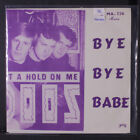 JAN GROTH & VOODOOS : Bye Bye Babe / You've Really Got A Hold On Me 45 (Norway,