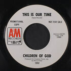CHILDREN OF GOD: This Is Our Time / Fallen Angel 45 (dj) Rock & Pop