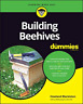 Blackiston Howland-Building Beehives For Dummies BOOK NEW