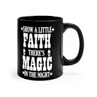 Springsteen Inspired Coffee Mug Show A Little Faith There's Magic In The Night