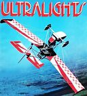 ULTRALIGHT PLANES FLYING PRIVATE AIRCRAFT MAGAZINES VINTAGE BACK ISSUES