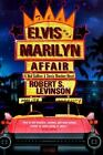 The Elvis and Marilyn Affair by Robert S. Levinson Book