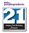 PERSONALISED 21st BIRTHDAY DRINKS COASTER GIFT/PRESENT IN 6 COLOURS