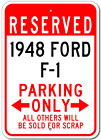 1948 48 FORD F-1 Aluminum Parking Sign