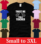 TRUST ME IM A TEACHER LADIES T-SHIRT S M L XL college grade school WOMEN tee