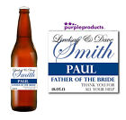 PERSONALISED FATHER OF THE BRIDE THANK YOU, CHAMPAGNE, BEER / CIDER BOTTLE LABEL
