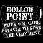 HOLLOW POINT When You Care Enough to Send the Very Best Gun Sleeveless T Shirt