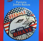 NEW Jumbo Button Pin 4th of July Patriotic  Choose Design