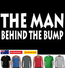 Funny T-Shirts Man Behind Bump New Dad Pregnancy tee Men's cool father's day top