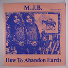 M.J.B.: How To Abandon Earth LP (w/ booklet, insert) Rock & Pop