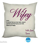 "PERSONALISED WIFE / WIFEY CUSHION COTTON FEEL CUSHION 18"" GIFT"