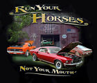 Ford Mustang Run Your Horses Not Your Mouth BLACK Adult T-shirt