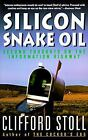Silicon Snake Oil: Second Thoughts on the Information Highway, Clifford Stoll, A