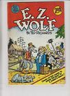 E.Z. Wolf #1 FN (1st) rip off press TED RICHARDS underground comix 1977 ez