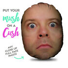 PERSONALISED MUSHCUSH CLOSE UP FACE CUSHION ROUND PHOTO FACE CUSHION L&S PRINTS