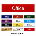 Office Engraved Work Office Door Sign + FREE CHOICE OF COLOURS 2 x 8 inch