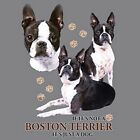 If Not Boston Terrier  Just a Dog Sweatshirt Pick Size Small to 5 X Large