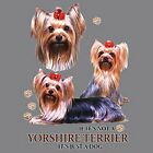 If Not Yorkshire Terrier Just a Dog Sweatshirt Pick Size Small to 5 X Large