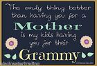 "Only Thing Better Than Having You As Mother Grammy Refrigerator Magnet 3.5""X2.5"""