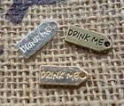 10 pcs - DRINK ME Alice in Wonderland theme tag charms pendants