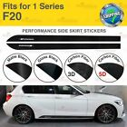 Fits BMW F20 1 Series M Performance Side Skirt Sill Vinyl Decal Stickers 2 Piece