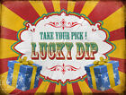 LUCKY DIP  VINTAGE STYLE FUNFAIR CIRCUS METAL SIGN: 3 SIZES TO CHOOSE