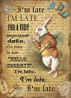 ALICE IN WONDERLAND: THE WHITE RABBIT:  METAL SIGN: 3 SIZES TO CHOOSE FROM
