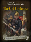 THE OLD FIREHOUSE   VINTAGE STYLE  METAL PUB  SIGN  :3 SIZES  TO CHOOSE FROM