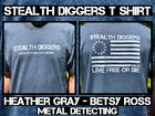 Stealth Diggers metal detecting relic hunting betsy ross Heather Gray t shirt