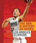 The NBA: A History of Hoops: Los Angeles Clippers by Whiting, Jim on eBay