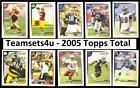 2005 Topps Total Football Set ** Pick Your Team ** Checklist in Description *** on eBay