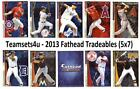 2013 Fathead Tradeables (5x7) Baseball Set ** Pick Your Team ** See Checklist on Ebay