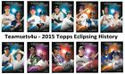 2015 Topps Eclipsing History Baseball Set ** Pick Your Team ** See Checklist on Ebay