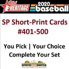 2020 Topps Heritage SP Short-Print Card 401-500 You U-PICK-LOT Complete Your Set on Ebay