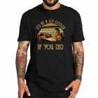 It'd Be A Lot Cooler If You Did T Shirt