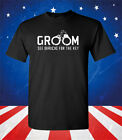 Groom Funny Bachelor Party Shirt - Groom Funny T-Shirt - Funny Men's Shirt