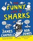 Funny Life of Sharks by Professor James Campbell (English) Paperback Book Free S