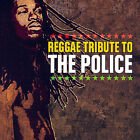 Reggae Tribute to the Police