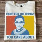 RBG Fight For The Things You Care About Vintage Ladies T Shirt S-3XL White