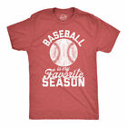 Mens Baseball Is My Favorite Season Tshirt Funny Summer Sports Softball Novelty